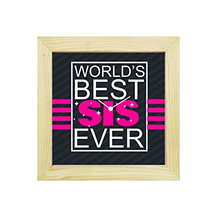 Buy YaYa CafeTM 8x8 Inches Birthday Gifts For Sisterther Desk Clock Worlds Best Sister Ever Canvas Rakhi Online At Low Prices In India