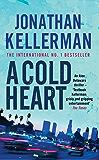 A Cold Heart: A riveting psychological crime novel (Alex Delaware Book 17) (English Edition)
