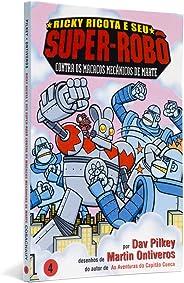 Ricky Ricota e seu Super-Robô Contra os Macacos Mecânicos de Marte - Ricky Ricota e Seu Super-Robô Volume 4