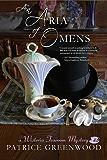 An Aria of Omens (Wisteria Tearoom Mysteries Book 3)