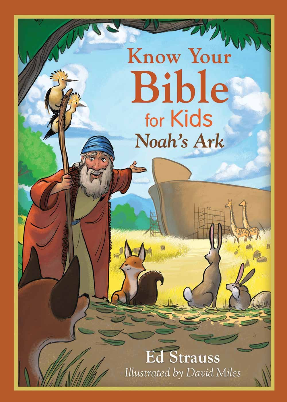 know your bible for kids noah u0027s ark ed strauss 9781630589134