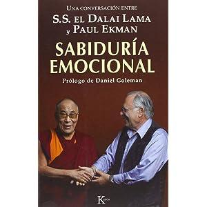 Sabiduría emocional: Una conversación entre S.S. el Dalai Lama y Paul Ekman (Spanish Edition