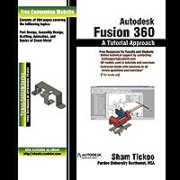 Autodesk Fusion 360: A Tutorial Approach