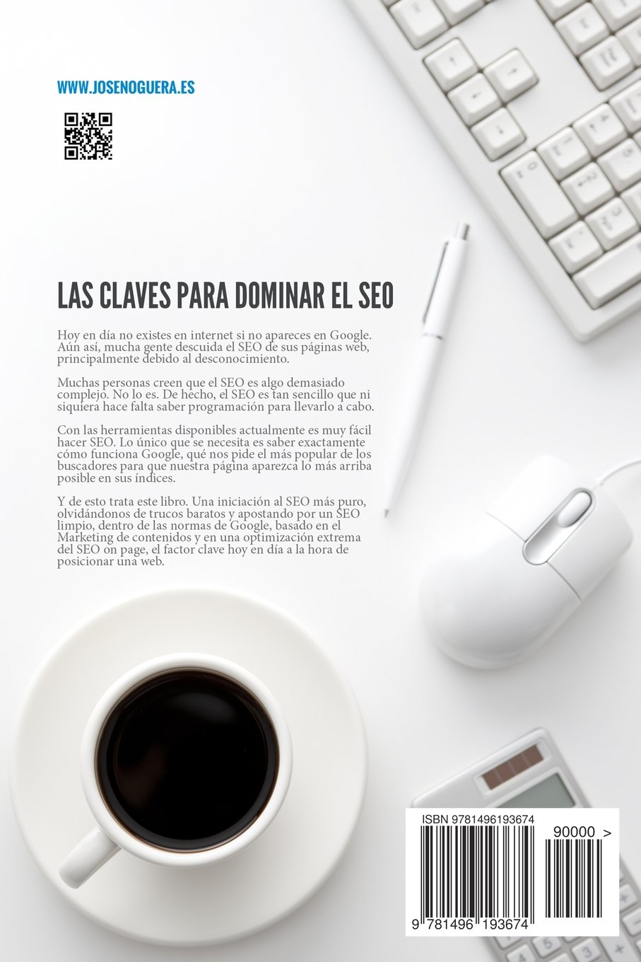 Las claves para dominar el SEO (Spanish Edition): José ...