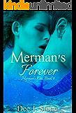 Merman's Forever (Merman's Kiss, Book 6)
