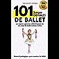 101 Juegos GENIALES de Ballet: Los mejores ejercicios lúdicos para dar una clase de ballet exitosa a niños (Material…