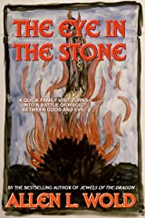 The Eye in the Stone Kindle Edition