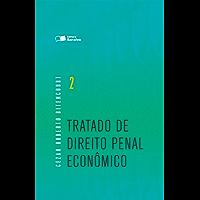 Tratado de Direito Penal - Econômico - Volume 2