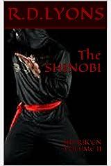 The SHINOBI: SHURIK'EN VOLUME II (SHURIK'EN THE SUPER NINJA Book 2) Kindle Edition