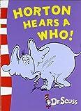 Horton Hears a Who! (Dr. Seuss: Yellow Back Books)