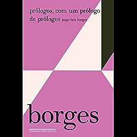Prólogos, com um prólogo de prólogos