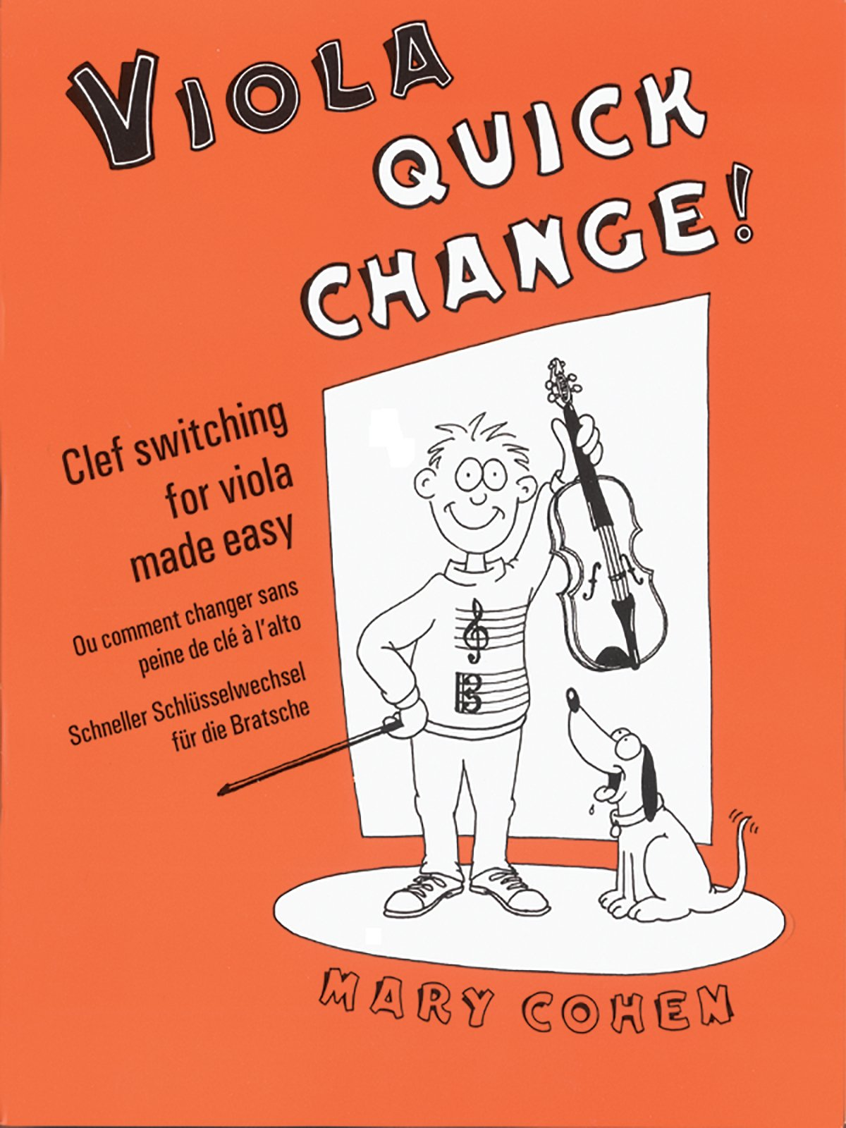 Viola Quick Change!: Clef Switching for Viola Made Easy: (Solo Viola) (Faber Edition)