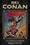 Rei Conan. O Conquistador - Volume 4