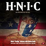 H.N.I.C.: An Infamous Novel