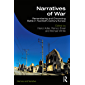 Narratives of War: Remembering and Chronicling Battle in Twentieth-Century Europe (Memory and Narrative) (English Edition)