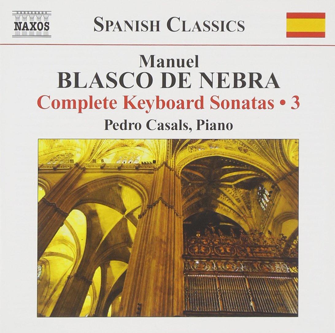 Intégrale /Vol.3: Sonates Pour Clavier: Pedro Casals, Manuel Blasco De Nebra: Amazon.es: Música