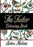 The Tudor Colouring Book