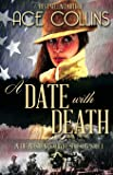 A Date With Death: In the President's Service, Episode One: Volume 1