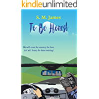 To Be Honest: LGBT Road Trip Romance (The #lovehim Series Book 3)