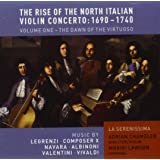 Rise of the North Italian Violin Concerto 1690-1740
