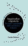 Inquietudine migratoria: Le radici profonde della mobilità umana (Città della scienza)