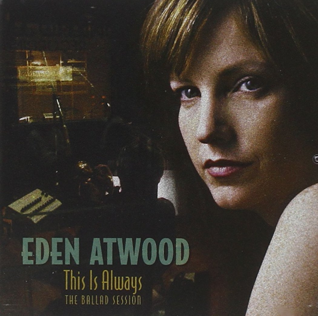 SACD : Eden Atwood - This Is Always: Ballad Session (SACD)