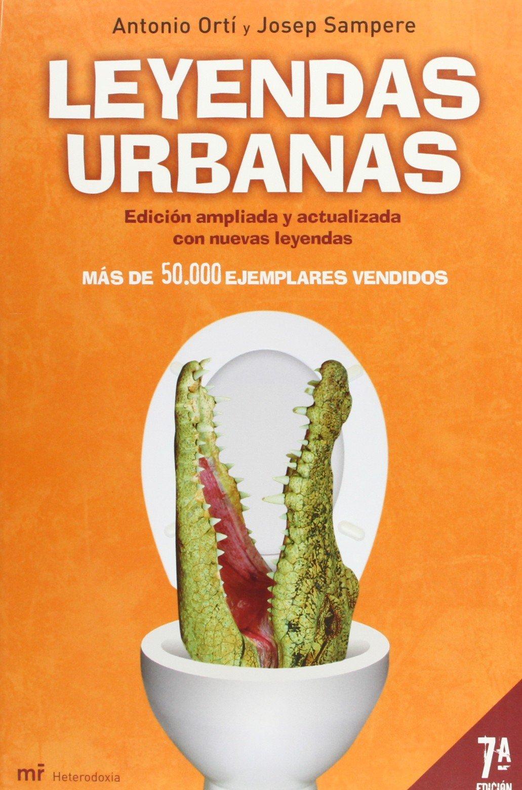Leyendas urbanas (MR Heterodoxia): Amazon.es: Sampere Marti, Josep, Ortí, Antonio: Libros