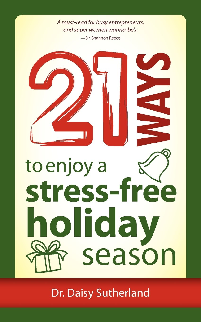 21 Ways to Enjoy a Stress-Free Holiday Season pdf