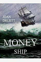 The Money Ship: The Box Set Kindle Edition