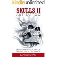 Tattoo Images: ART TATTOO: Skulls II Paintings, drawings, sketches, sculptures and photographs of Skulls (Planet Tattoo… book cover
