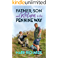 Father, Son and Return to the Pennine Way