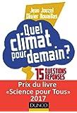 Quel climat pour demain ? 15 questions/réponses pour ne pas finir sous l'eau