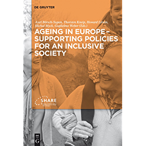 Ageing in Europe - Supporting Policies for an Inclusive Society