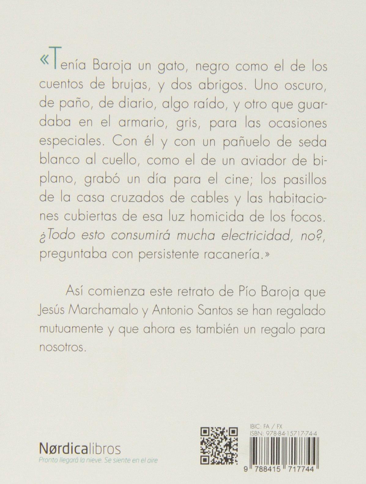 Retrato de Baroja con abrigo: Jesús Marchamalo: 9788415717744: Amazon.com: Books