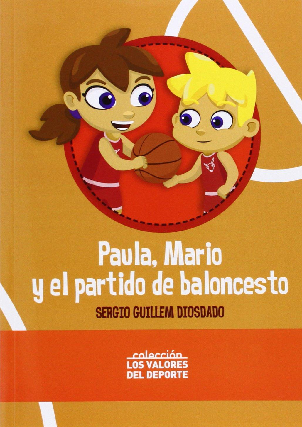 Amazon.com: PAULA, MARIO Y EL PARTIDO DE BALONCESTO ...