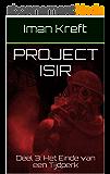 Project Isir: Deel 3: Het Einde van een Tijdperk (Dutch Edition)
