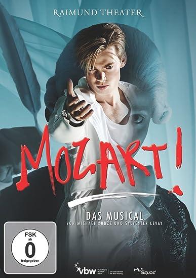 Mozart! Das Musical - Live aus dem Raimundtheater