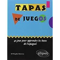 Tapas de juegos 40 jeux pour apprendre les bases de l'espagnol ellipses junior