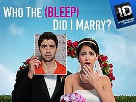 Who the Bleep Did I Marry Season 1