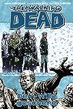 The Walking Dead 15: Dein Wille geschehe