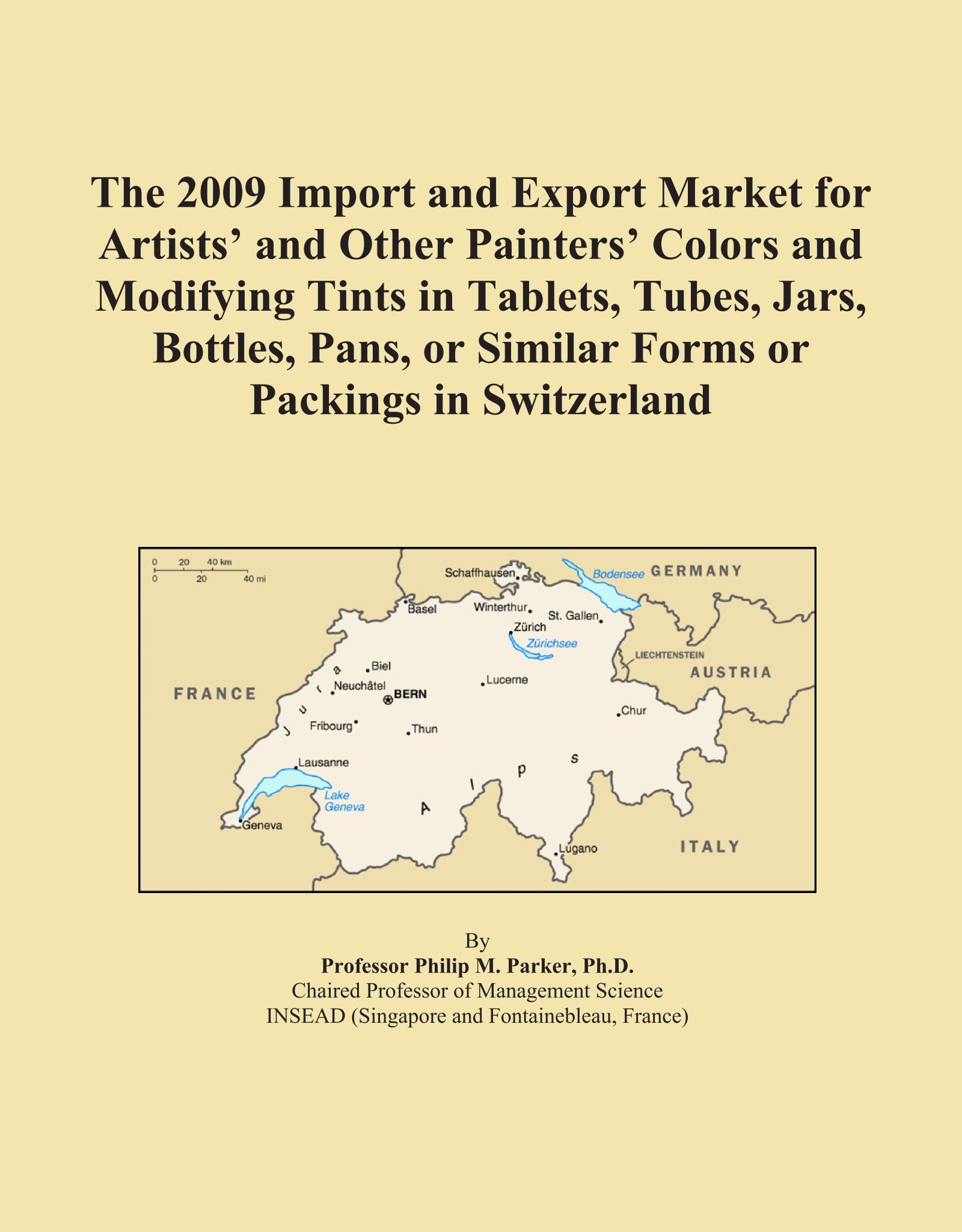 Download The 2009 Import and Export Market for Artists' and Other Painters' Colors and Modifying Tints in Tablets, Tubes, Jars, Bottles, Pans, or Similar Forms or Packings in Switzerland PDF