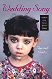 Wedding Song: Memoirs of an Iranian Jewish Woman (HBI Series on Jewish Women)