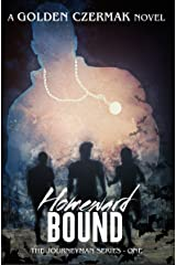 Homeward Bound (Journeyman Book 1) Kindle Edition