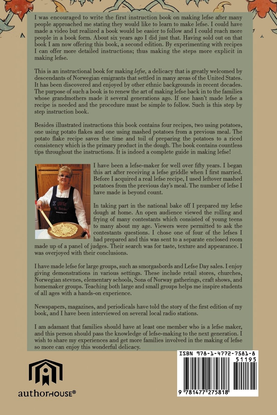 Step by Step Illustrated Instructions and Recipes for Making Lefse, 2nd  Edition: Darlene Sabo Ellefson: 9781477275818: Amazon.com: Books