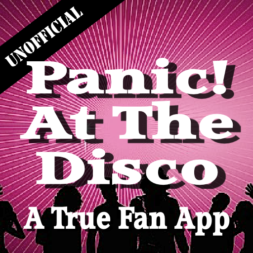 Unofficial Panic! At The Disco Fan App (Lyrics To P)