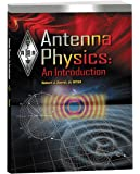 Antenna Physics: An Introduction