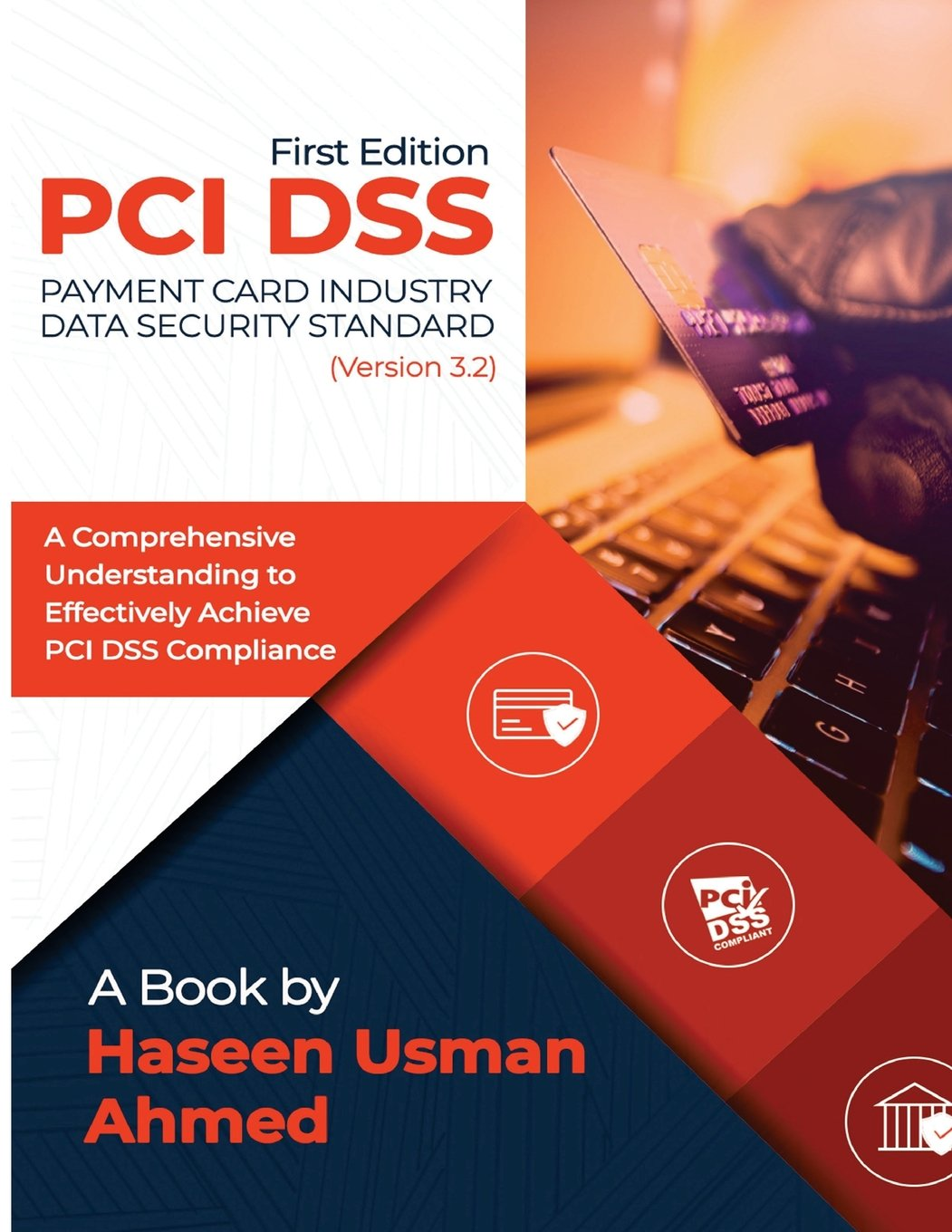 Pci Dss 32 A Comprehensive Understanding To Effectively Achieve