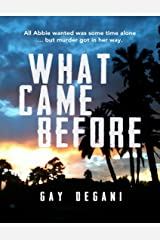 What Came Before Kindle Edition