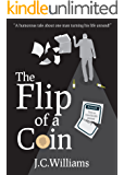 The Flip of a Coin - A laugh-out-loud romantic comedy