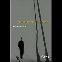 Passagens de tempo (Série Mauro Maldonato)